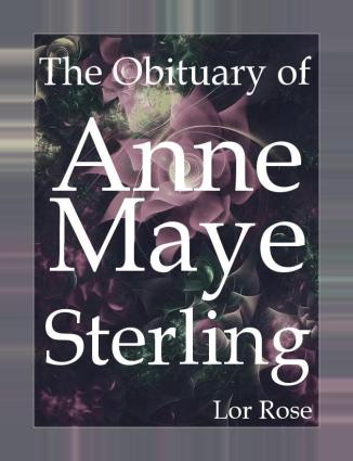 The Obituary of Anne Maye Sterling